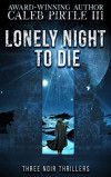 Lonely Night to Die