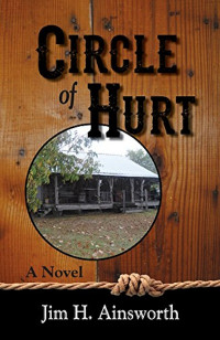 Circle of Hurt by Jim H. Ainsworth
