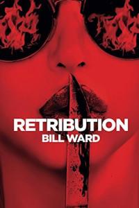 Retribution by Bill Ward