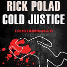 Daily Review: Cold Justice by Rick Polad