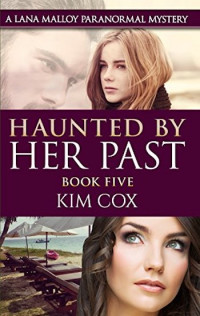 Haunted by Her Past by Kim Cox