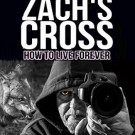 Daily Review: Zach's Cross by E. M. G. Wixley