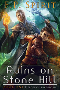Ruins on Stone Hill by F. P. Spirit
