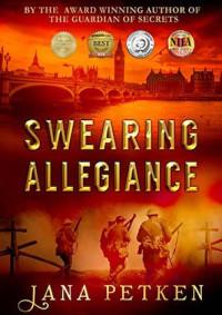 Swearing Allegiance by Jana Petken