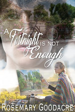 A Fortnight Is Not Enough by Rosemary Goodacre