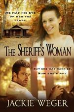The Sheriff's Woman by Jackie Weger