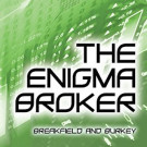 Daily Review: The Enigma Broker by Charles V Breakfield and Roxanne E Burkey