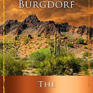 Best of Texas Book Award for Western Series: The Arizonan by William Burgdorf