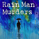 Daily Review: The Rain Man Murders by N. E. Brown