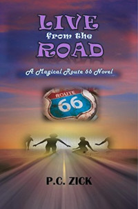 Live from the Road by P.C. Zick