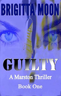 Featured Selection: Guilty by Brigitta Moon