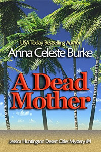 Featured Selection: A Dead Mother by Anna Celeste Burke