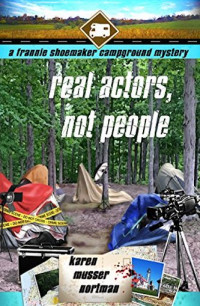 Featured Selection: Real Actors, Not People by Karen Musser Nortman