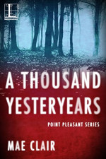 Featured Selection: A Thousand Yesteryears by Mae Clair