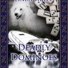 Saturday Sampler: Deadly Dominoes