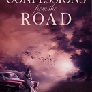 Saturday Sampler: Confessions from the Road