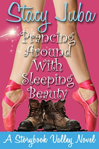 Featured Selection: Prancing Around with Sleeping Beauty by Stacy Juba