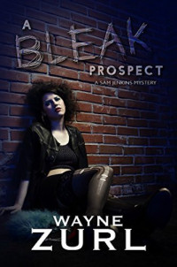 Featured Selection: A Bleak Prospect by Wayne Zurl