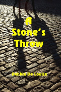 Featured Selection: A Stone's Throw by Debbie De Louise