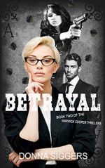 Featured Selection: Betrayal by Donna Siggers