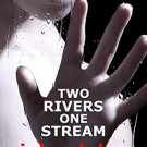 Tuesday Review: Two Rivers, One Stream by John Dolan