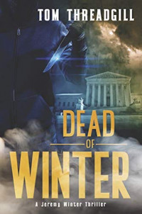 Featured Selection: Dead of Winter by Tom Threadgill