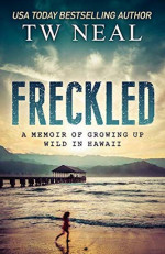 Featured Selection: Freckled by T W Neal
