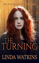 Featured: The Witches of Storm Island: The Turning by Linda Watkins