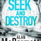 Thursday Sampler: Seek And Destroy by Alan McDermott