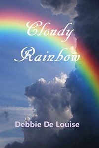 Featured: Cloudy Rainbow by Debbie De Louise