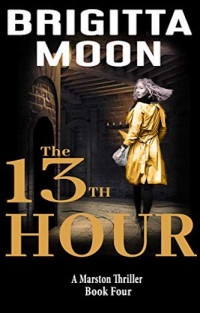 Featured: The 13th Hour by Brigitta Moon