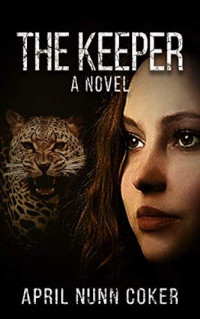 Featured: The Keeper by April Coker