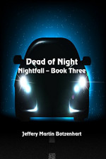 Featured: Dead of Night by Jeffery Martin Botzenhart