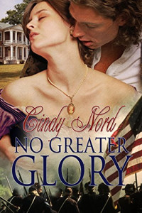 Featured: No Greater Glory by Cindy Nord
