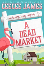 Featured: A Dead Market by CeeCee James