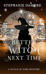 Featured: Better Witch Next Time by Stephanie Damore