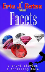 Featured: Facets by Eric J. Gates