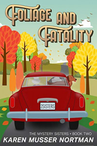 Featured: Foliage and Fatality by Karen Musser Nortman