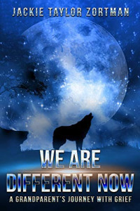 Featured: We Are Different Now by Jackie Taylor Zortman
