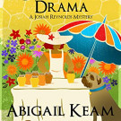 Daily Review: Death by Drama by Abigail Keam