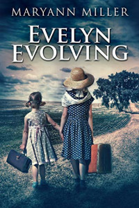 Featured: Evelyn Evolving by Maryann Miller