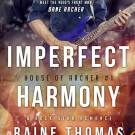 Tuesday Sampler: Imperfect Harmony by Raine Thomas