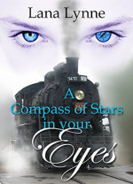 Featured: A Compass of Stars in Your Eyes by Lana Lynne