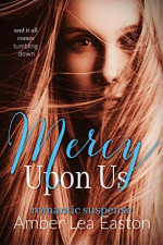 Featured: Mercy Upon Us by Amber Lea Easton