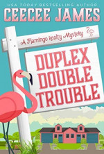 Featured: Duplex Double Trouble by CeeCee James