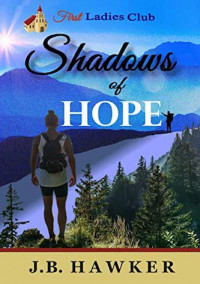 Featured: Shadows of Hope by J. B. Hawker