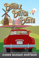 Featured: Double Dutch Death by Karen Musser Nortman