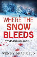 Featured: Where the Snow Bleeds by Wendy Dranfield