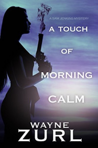 Featured: A Touch of Morning Calm by Wayne Zurl