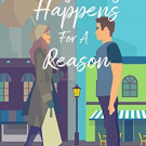 Daily Review: Everything Happens for a Reason by Tina-Marie Miller